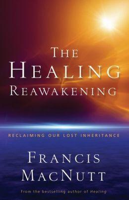 The Healing Reawakening: Reclaiming Our Lost Inheritance