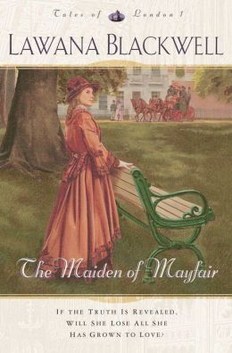 The Maiden of Mayfair (Tales of London Book #1)