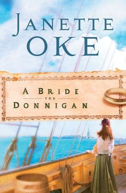 Bride for Donnigan, A (Women of the West Book #7)