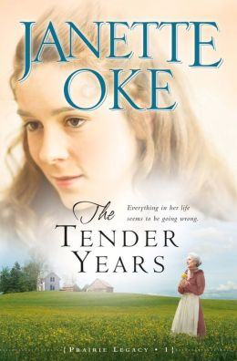 The Tender Years (Prairie Legacy Book #1)
