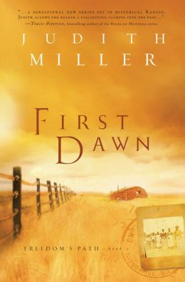 First Dawn (Freedom's Path Series #1)