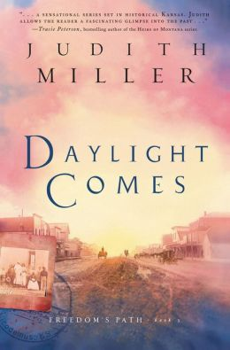 Daylight Comes (Freedom's Path Series #3)