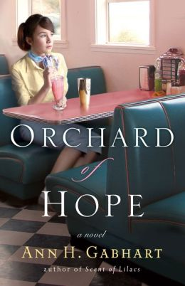 Orchard of Hope (The Heart of Hollyhill Book #2): A Novel