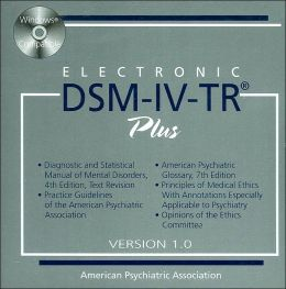 Electronic DSM-IV-TR Plus, Version 1.0