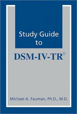 Study Guide to DSM-IV-TR