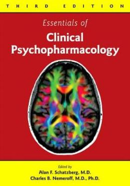 Essentials of Clinical Psychopharmacology, Third Edition