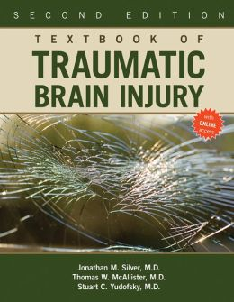 Textbook of Traumatic Brain Injury, Second Edition