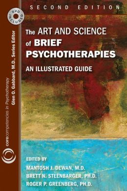 The Art and Science of Brief Psychotherapies: An Illustrated Guide