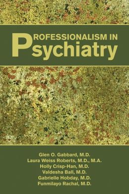 Professionalism in Psychiatry