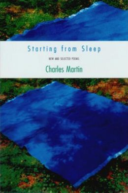 Starting from Sleep: New and Selected Poems