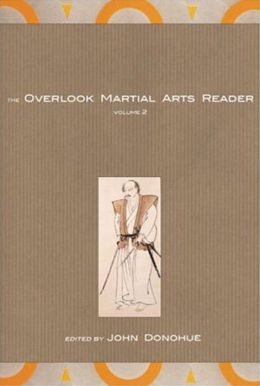 Overlook Martial Arts Reader, Volume 2