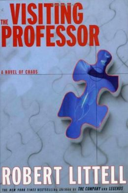 Visiting Professor: A Novel of Chaos