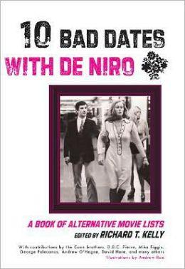 Ten Bad Dates with De Niro