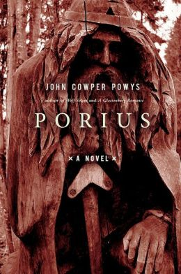 Porius: A Romance of the Dark Ages