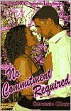 No Commitment Required (Indigo Love Stories)