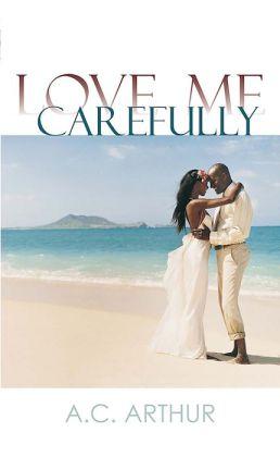 Love Me Carefully