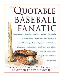 The Quotable Baseball Fanatic