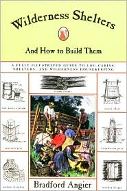 Wilderness Shelters and how to Build Them