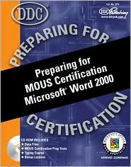 Preparing for MOUS Certification Microsoft Word 2000 with Cdrom