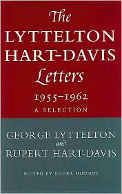 The Lyttelton Hart-Davis Letters, 1955-1962: A Selection