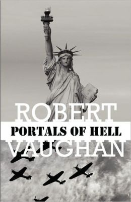 Portals of Hell (the American Chronicles: Volume 5
