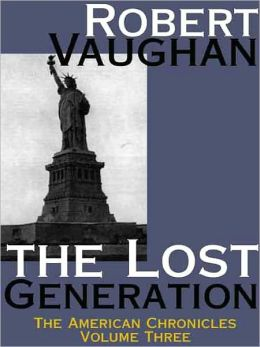 The Lost Generation (American Chronicles #3)