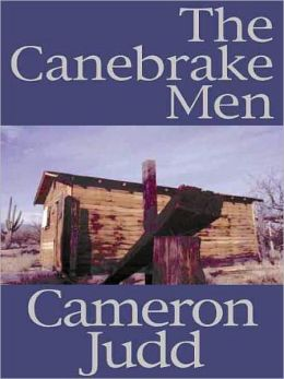 The Canebrake Men [Book 3 of the Overmountain Men Trilogy]