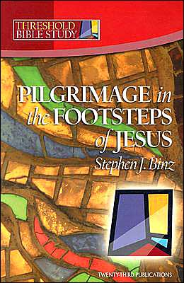 Threshold Bible Study: Pilgrimage in the Footsteps of Jesus