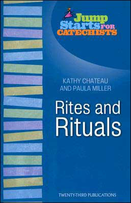 Jump Stats for Catechists: Rites and Rituals