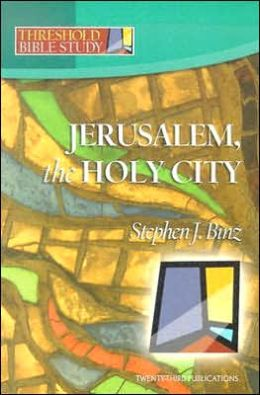 Jerusalem, the Holy City