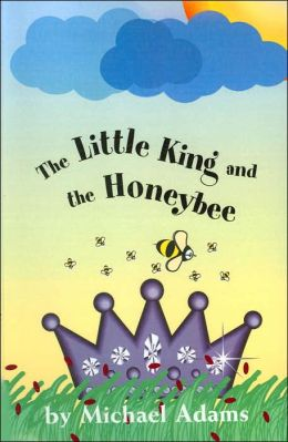 Little King and the Honeybee