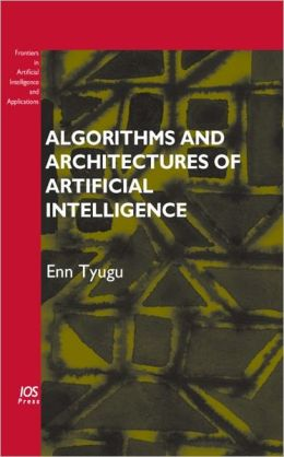 Algorithms and Architectures of Artificial Intelligence