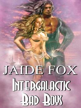 Intergalactic Bad Boys [Intergalactic Mayhem Book 1]