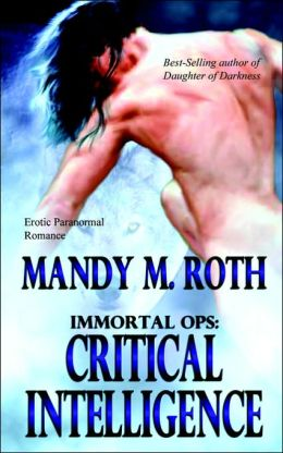 Critical Intelligence (Immortal Ops Series #2)