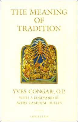 The Meaning of Tradition