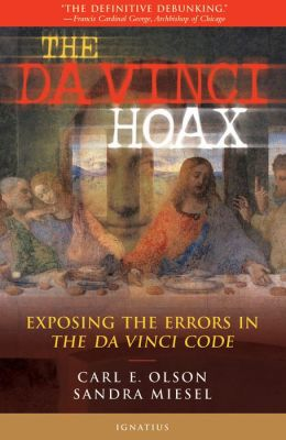 The Da Vinci Hoax: Exposing the Errors in The Da Vinci Code