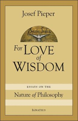 For Love of Wisdom: Essays on the Nature of Philosophy