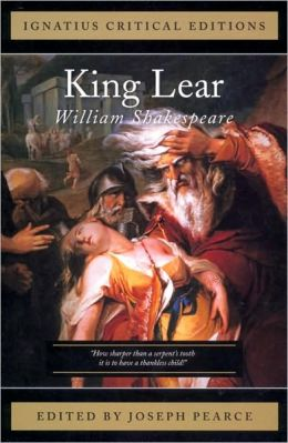 King Lear: Ignatius Press Critical Editions