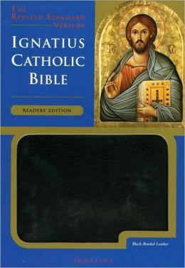 The Ignatius Bible: Reader's Edition