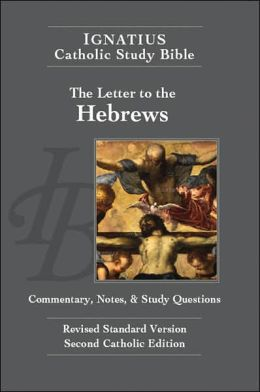 Ignatius Catholic Study Bible: The Letter to the Hebrews