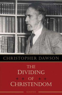 The Dividing of Christendom