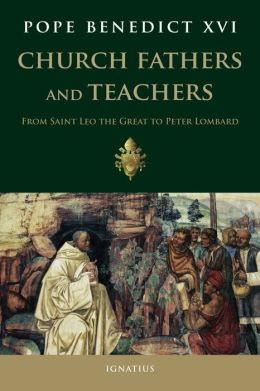 Church Fathers and Teachers: From Leo The Great to Peter Lombard