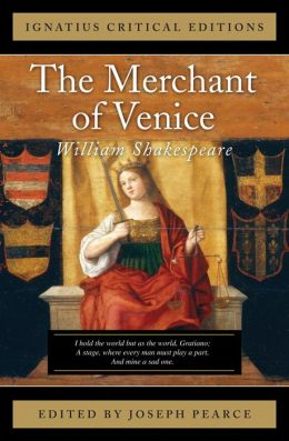 The Merchant of Venice (Ignatius Edition)