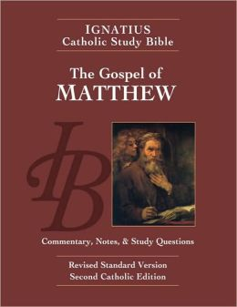Ignatius Catholic Study Bible: The Gospel of Matthew