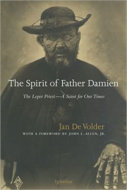 Spirit of Father Damien: The Leper Priest