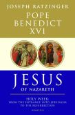 Book Cover Image. Title: Jesus of Nazareth:  Holy Week: From the Entrance into Jerusalem to the Resurrection, Author: Pope Benedict XVI