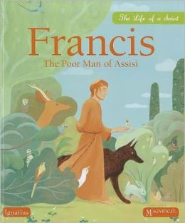 Francis: The Poor Man of Assisi