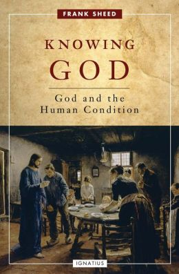 Knowing God: God and the Human Condition