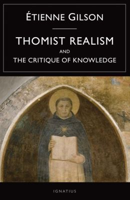 Thomist Realism and The Critique of Knowledge