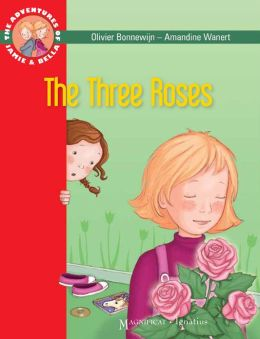 The Three Roses: The Adventures of Jamie and Bella